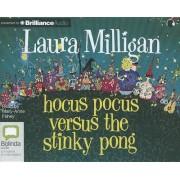 Hocus Pocus Versus the Stinky Pong by Laura Milligan