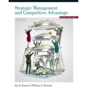 Strategic Management and Competitive Advantage by Jay B. Barney
