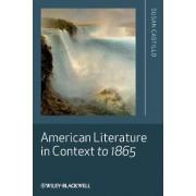 American Literature in Context to 1865 by Susan Castillo