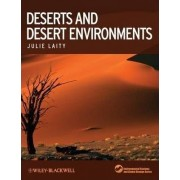 Deserts and Desert Environments by Professor Julie J. Laity