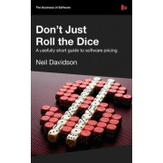 Don't Just Roll the Dice by Neil Davidson