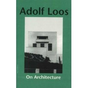 On Architecture by Adolf Loos