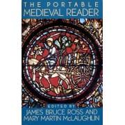 The Portable Mediaeval Reader by James Bruce Ross