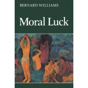 Moral Luck by Bernard Williams