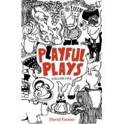 Playful Plays by David Farmer