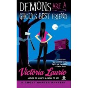 Demons Are a Ghoul's Best Friend by Victoria Laurie