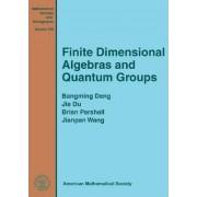 Finite Dimensional Algebras and Quantum Groups by Bangming Deng