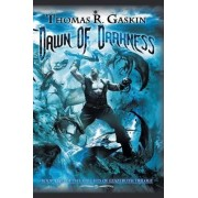 Dawn of Darkness by Thomas R. Gaskin