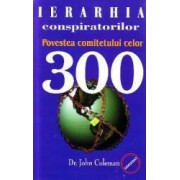 Ierarhia conspiratorilor- -John Colemam