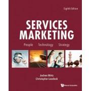 Services Marketing: People, Technology, Strategy by Jochen Wirtz