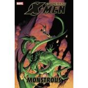 Astonishing X-Men: Monstrous by Daniel Way