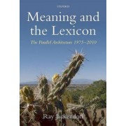Meaning and the Lexicon by Ray Jackendoff