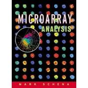 Microarray Analysis by Mark Schena
