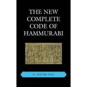 The New Complete Code of Hammurabi by H.-dieter Viel