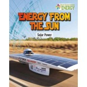 Energy from the Sun by James Bow