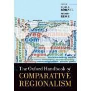 The Oxford Handbook of Comparative Regionalism by Prof.Dr. Tanja A. Borzel