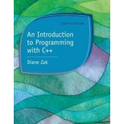 An Introduction to Programming with C++ by Diane Zak
