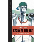 Casey at the Bat by Ernest L Thayer