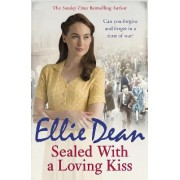 Sealed With a Loving Kiss by Ellie Dean