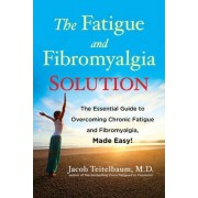 Fatigue and Fibromyalgia Solution by Jacob Teitelbaum