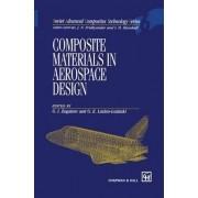 Composite Materials in Aerospace Design by G. I. Zagainov