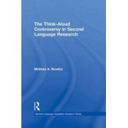 The Think-aloud Controversy in Second Language Research by Melissa A. Bowles