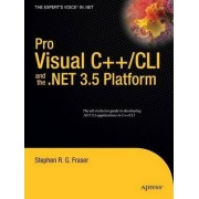 Pro Visual C++/CLI and the.Net 3.5 Platform by Stephen R.G. Fraser
