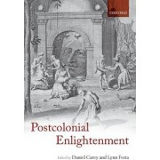 The Postcolonial Enlightenment by Dr. Daniel Carey