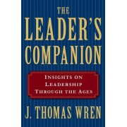 The Leader's Companion by J Thomas Wren
