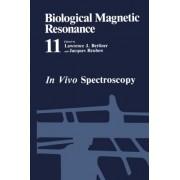 In Vivo Spectroscopy: NMR of Paramagnetic Molecules Volume 11 by Lawrence J. Berliner