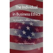 The Individual in Business Ethics by Tomas Kavaliauskas