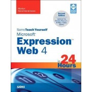 Sams Teach Yourself Microsoft Expression Web 4 in 24 Hours by Morten Rand-Hendriksen