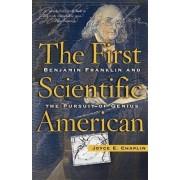 The First Scientific American by Joyce Chaplin