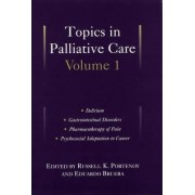 Topics in Palliative Care: v.1 by Russell K. Portenoy