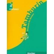 Tamburin 1 .Arbeitsbuch. Deutsch fur Kindex