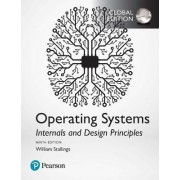 Operating Systems: Internals and Design Principles by William Stallings
