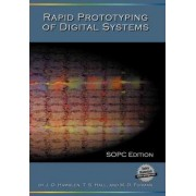 Rapid Prototyping of Digital Systems: Sopc Edition by James O. Hamblen