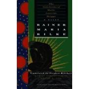 Notebooks of Malte Laurids Brigge by Rainer Rilke