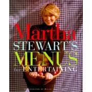 Martha Stewart's Menus for Entertaining by Martha Stewart