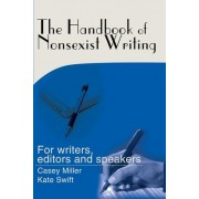 The Handbook of Nonsexist Writing by Casey Miller