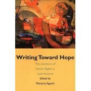 Writing Toward Hope by Marjorie Agosin