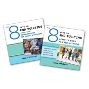 The 8 Keys to End Bullying Activity Program for Kids & Tweens: Putting the Keys Into Action at Home & School