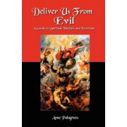 Deliver Us from Evil by Anne Palagruto