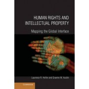 Human Rights and Intellectual Property by Laurence R. Helfer