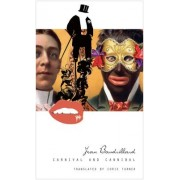 Carnival and Cannibal, or the Play of Global Antagonism by Jean Baudrillard