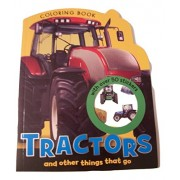 Tractors and Other Things that Go Coloring Book with Over 50 Color Stickers!