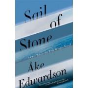 Sail of Stone by Ake Edwardson