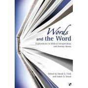 Words and the Word by David G. Firth