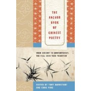 The Anchor Book of Chinese Poetry by Tony Barnstone