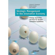 Strategic Management in the Innovation Economy by T. Davenport